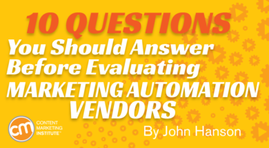 10 Questions You Should Answer Before Evaluating Marketing Automation Vendors