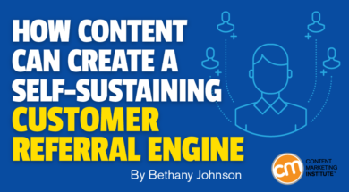 Use Content To Create An Customer Referral Engine