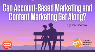 How Can Account Based Marketing and Content Marketing Get Along?